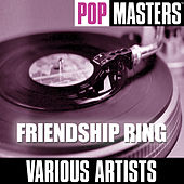 Pop Masters: Friendship Ring by Various Artists