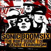 The Ruff Guide To Genre-Terrorism by Sonic Boom Six