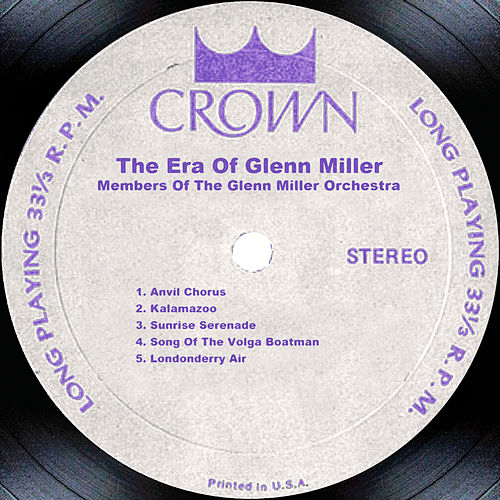 The Era Of Glenn Miller by Glenn Miller