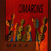 Play & Download Maka by Cimarons | Napster