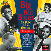 Big Bad Blues (25 Sun Blues Classics) by Various Artists