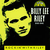 Play & Download Rockin' With Riley CD 1 by Billy Lee Riley | Napster