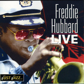 Play & Download Freddie Hubbard Live by Freddie Hubbard | Napster