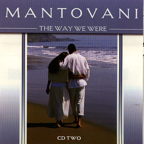 Play & Download The Way We Were Vol. 2 by Mantovani | Napster