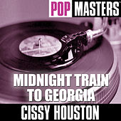 Play & Download Pop Masters: Midnight Train To Georgia by Cissy Houston | Napster