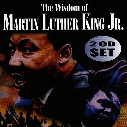 The Wisdom of Martin Luther King Vol. 2 by Martin Luther King, Jr.