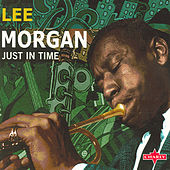 Just In Time by Lee Morgan