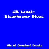 Play & Download Eisenhower Blues by J.B. Lenoir | Napster