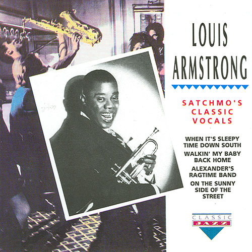 Play & Download Satchmo's Classic Vocals by Louis Armstrong | Napster
