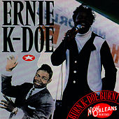Burn! K-Doe! Burn! by Ernie K-Doe