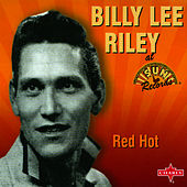 Red Hot by Billy Lee Riley