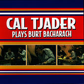 Play & Download Cal Tjader Plays Burt Bacharach by Cal Tjader | Napster