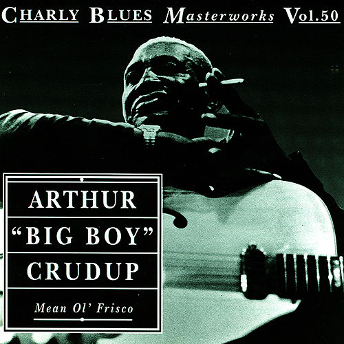 Play & Download Mean Ol' Frisco by Arthur | Napster