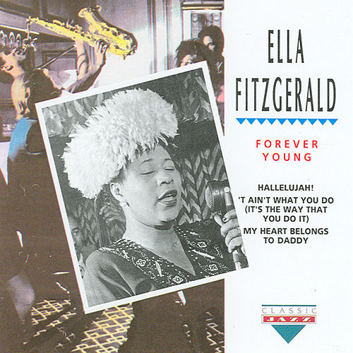 Play & Download Forever Young by Ella Fitzgerald | Napster