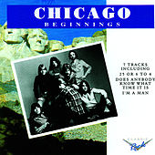 Chicago Beginnings by Chicago