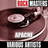 Rock Masters: Apache by Various Artists