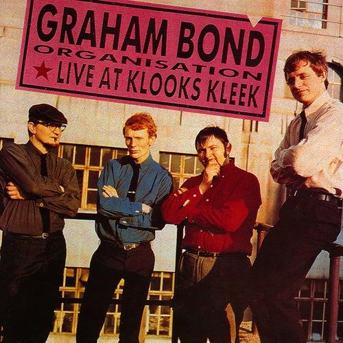 Live At Klooks Kleek by Graham Bond