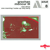 Play & Download New Africa - One Morning I Woke Up Very Early by Grachan Moncur III | Napster