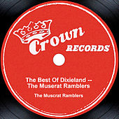 Play & Download The Best Of Dixieland by The Muscrat Ramblers | Napster