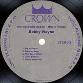 Play & Download The Nashville Scene - Big In Vegas by Bobby Wayne | Napster