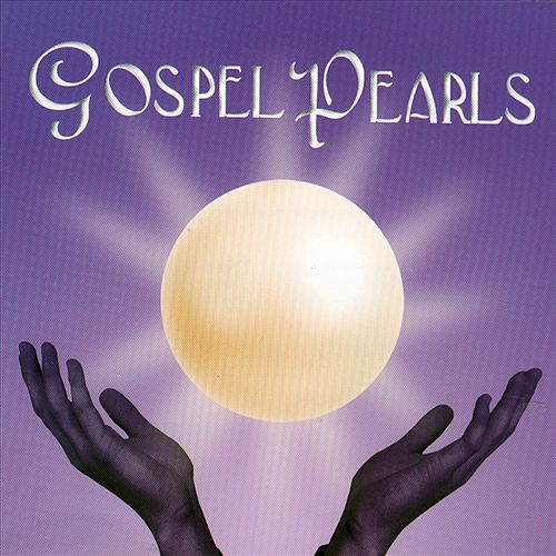 Play & Download Gospel Pearls by Various Artists | Napster