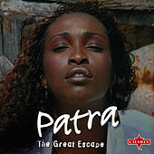 Play & Download The Great Escape by Patra | Napster