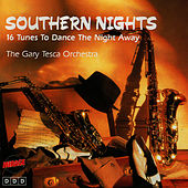 Play & Download Southern Nights by The Gary Tesca Orchestra | Napster