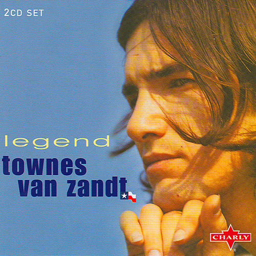 Legend CD1 by Townes Van Zandt
