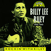 Play & Download Rockin' With Riley CD 2 by Billy Lee Riley | Napster