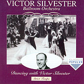 Play & Download Dancing With Victor Sylvester by Victor Silvester | Napster