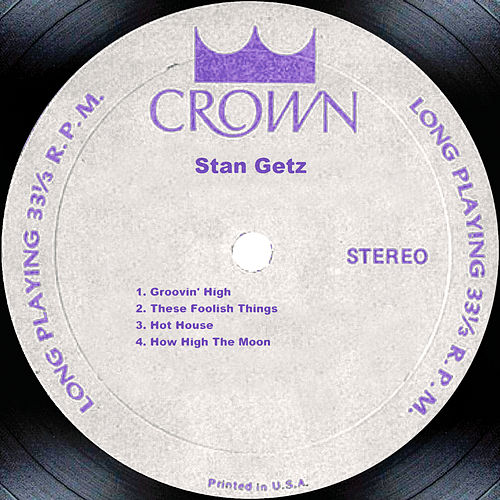 Play & Download Stan Getz by Stan Getz | Napster