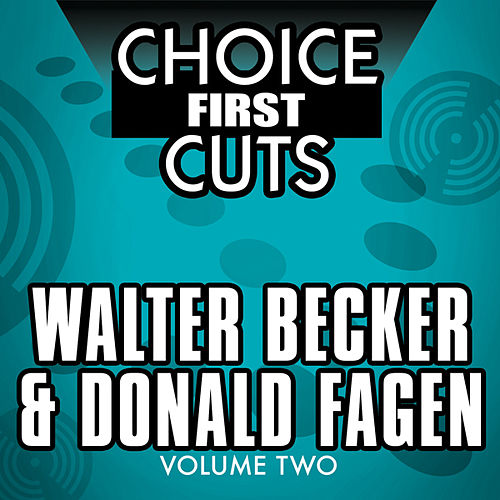 Play & Download Choice First Cuts, Vol. 2 by Donald Fagen | Napster