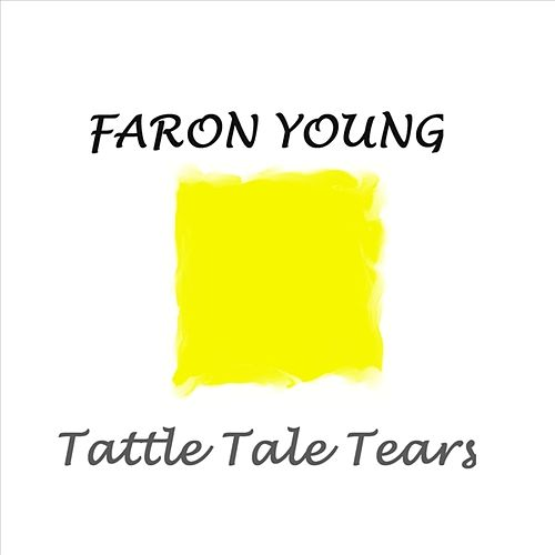 Play & Download Tattle Tale Tears by Faron Young | Napster