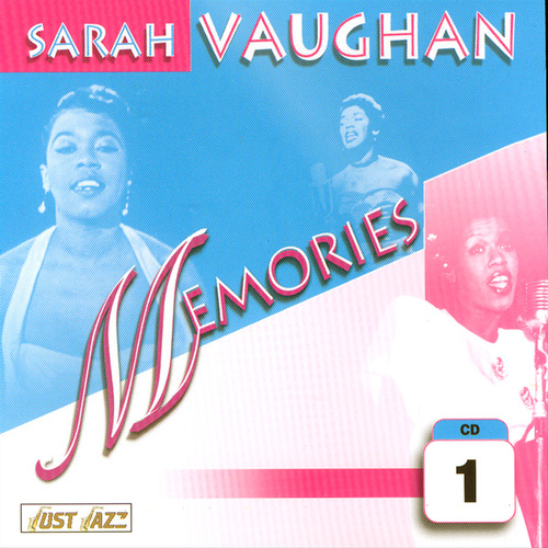 Play & Download Memories Vol. 1 by Sarah Vaughan | Napster