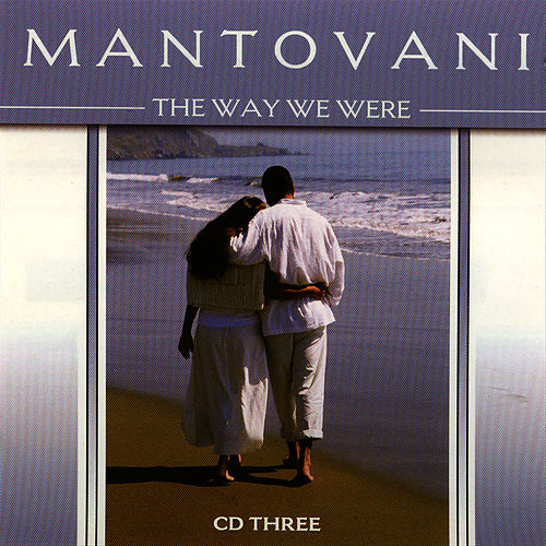 Play & Download The Way We Were Vol. 3 by Mantovani | Napster
