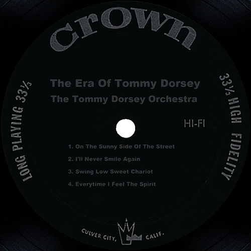 The Era Of Tommy Dorsey by Tommy Dorsey