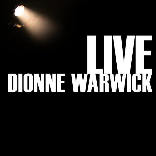 Play & Download Dionne Warwick Live by Dionne Warwick | Napster