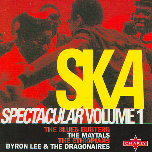 Play & Download Ska Spectacular Volume 1 by Various Artists | Napster