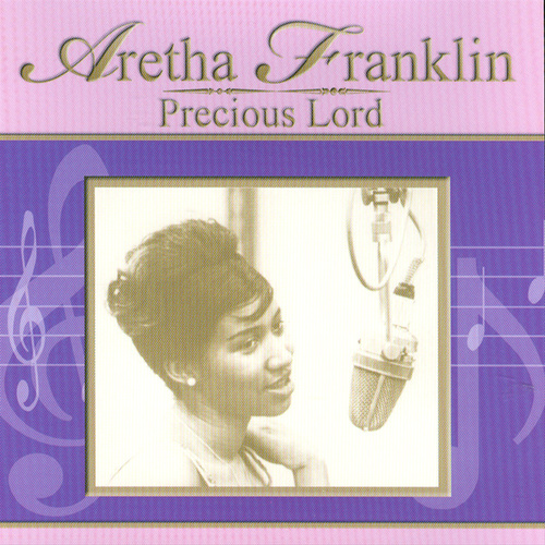 Precious Lord von Aretha Franklin