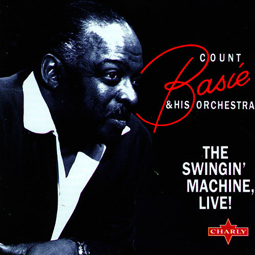 Play & Download The Swingin Machine - Live by Count Basie | Napster