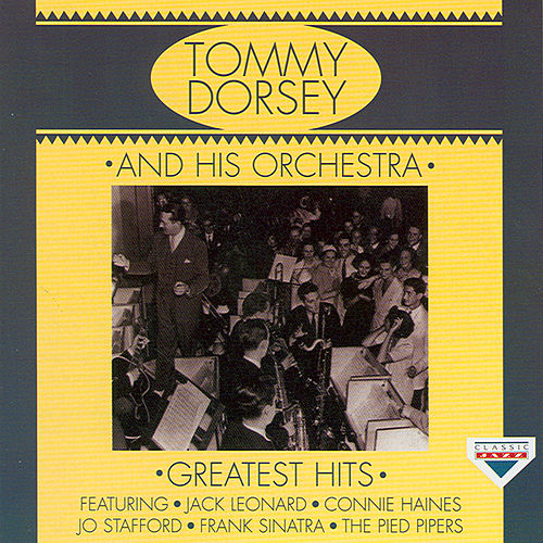 Greatest Hits by Tommy Dorsey