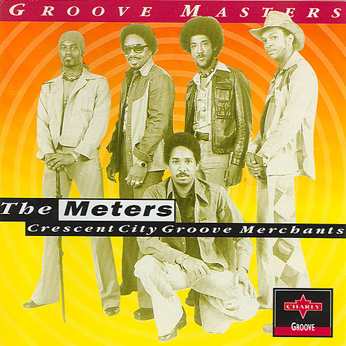 Play & Download Crescent City Groove Merchants by The Meters | Napster