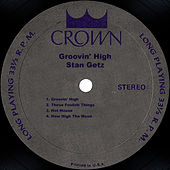 Groovin' High by Stan Getz
