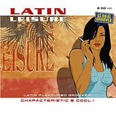 Play & Download Latin Leisure Volume 2 by Various Artists | Napster