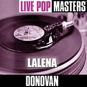Play & Download Live Pop Masters: Lalena by Donovan | Napster