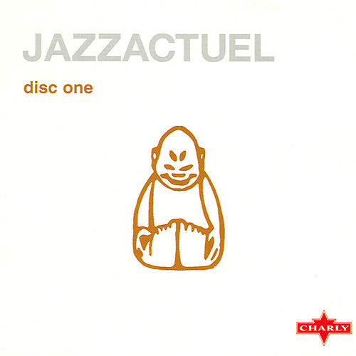 Play & Download Jazzactuel CD1 by Various Artists | Napster