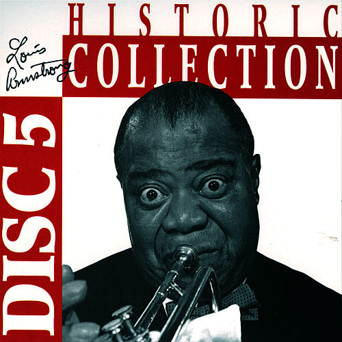 Historic Collection Vol. 5 by Louis Armstrong