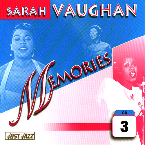 Memories Vol. 3 by Sarah Vaughan