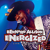 Energized - Live In Europe Vol. 2 by Bernard Allison