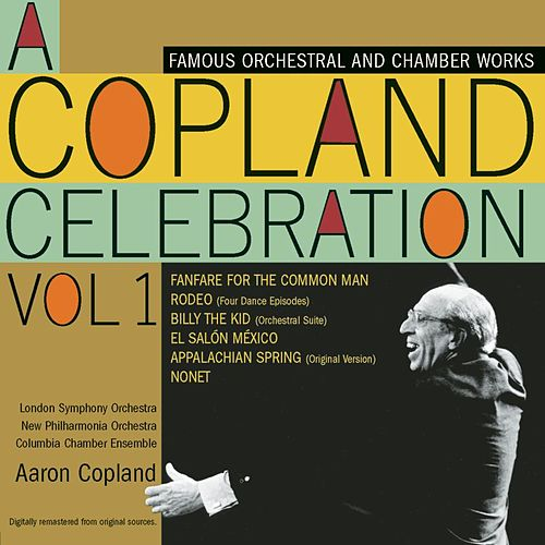 A Copland Celebration, Vol. I by Various Artists